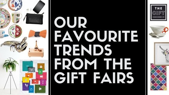 Our Favourite Trends From The Gift Fairs