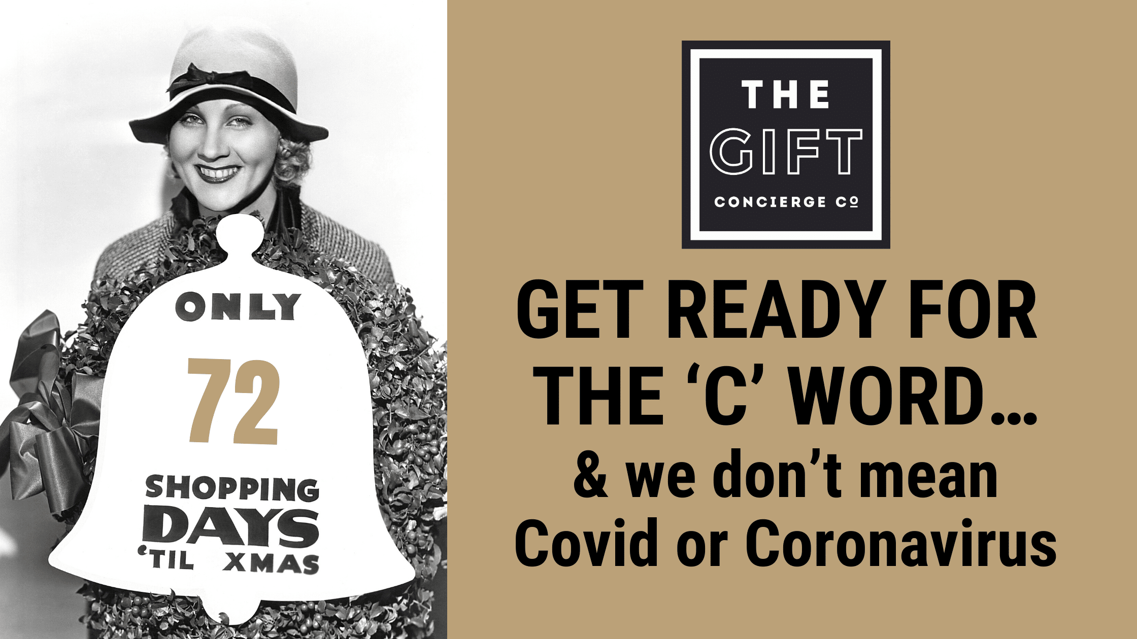 GET READY FOR THE 'C' WORD…and we don't mean Covid or Coronavirus